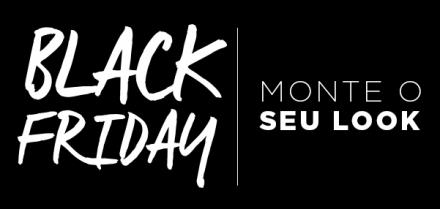 Looks com produtos por até R$149,99 – Black Friday