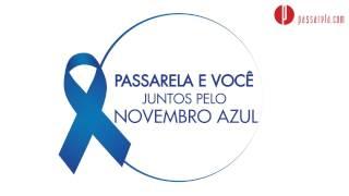 Novembro Azul Passarela - Kadu Dantas